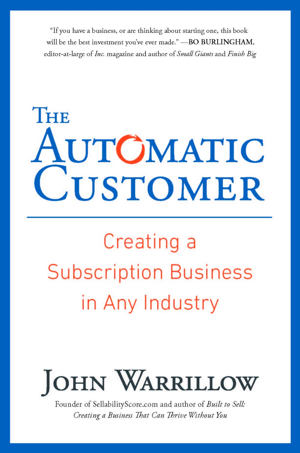 Automatic Customer John Warrillow