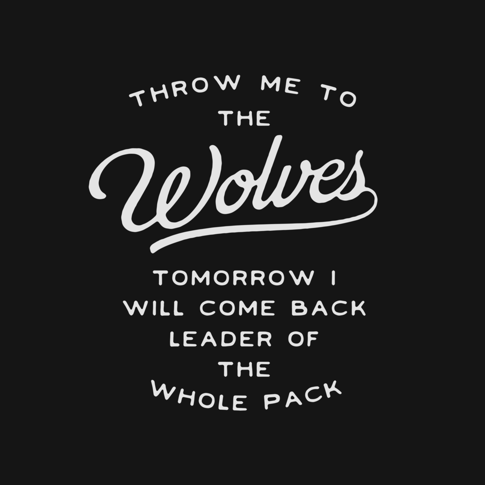 throw me to the wolves - full lettering.png
