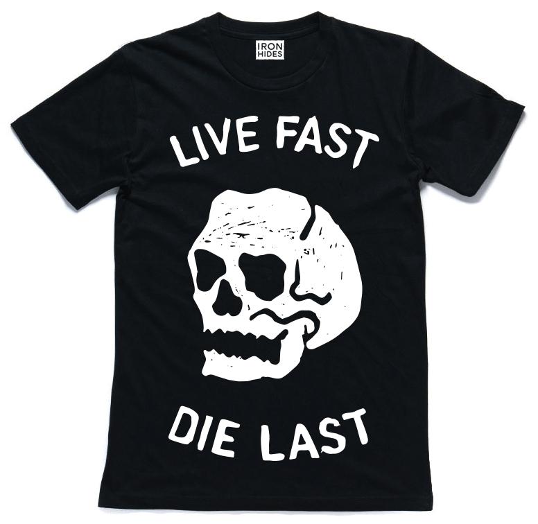 live fast die last.png