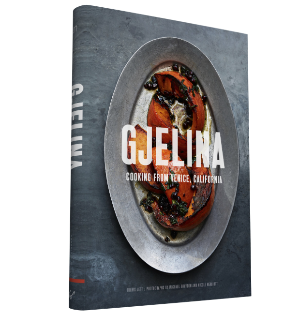 Gjelina - Cooking from Venice, California