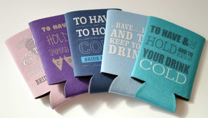 to have and to hold wedding koozies