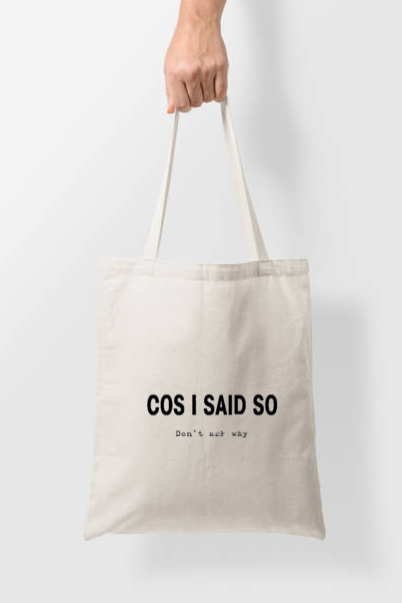 The tote bag - free COS I SAID SO bag with orders over 100€