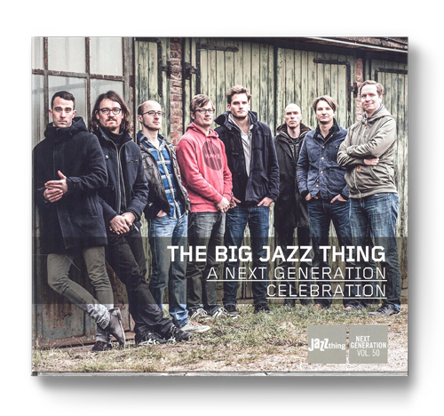THE BIG JAZZ THING  I  NGC (2013) BUY:  ITUNES   I   AMAZON