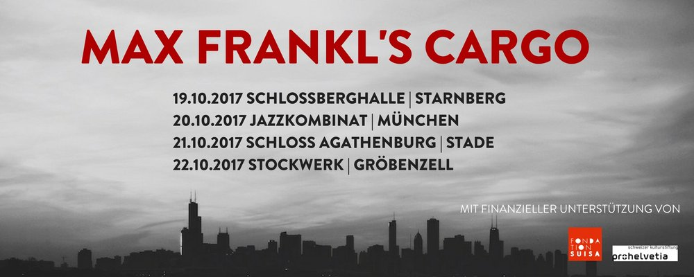 Max Frankl's CARGO auf Tournee
