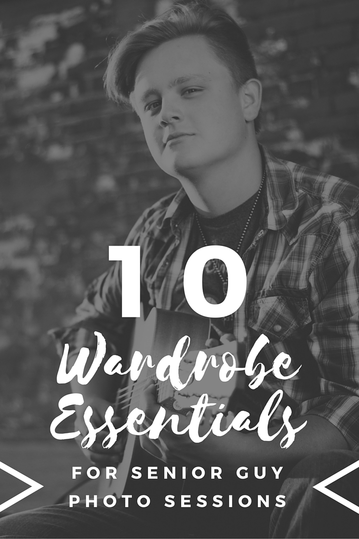 10 Wardrobe Essentials for Senior Guy Photo Sessions