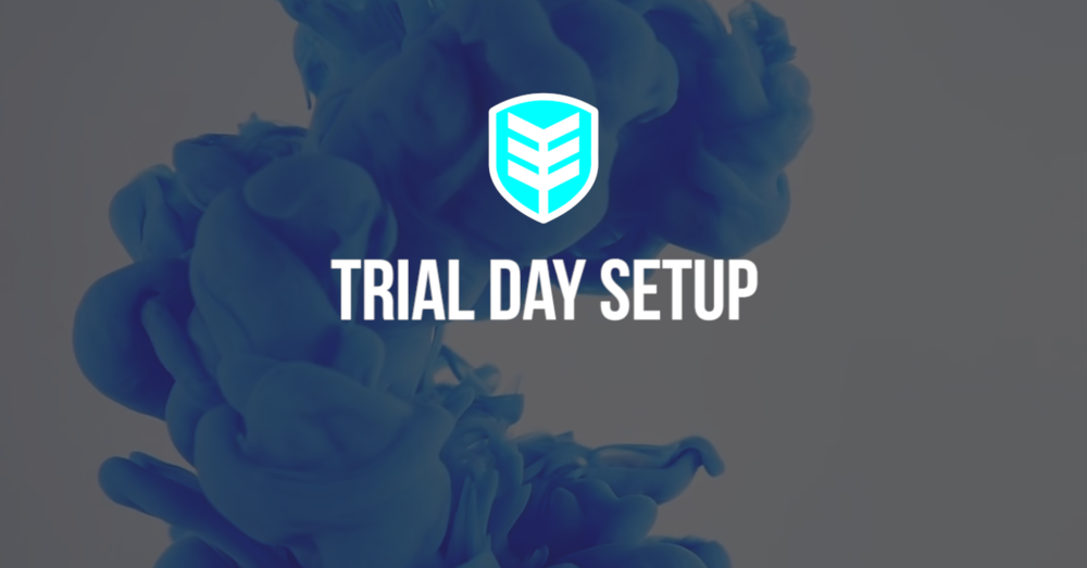 TRIAL DAY SETUP SS.png