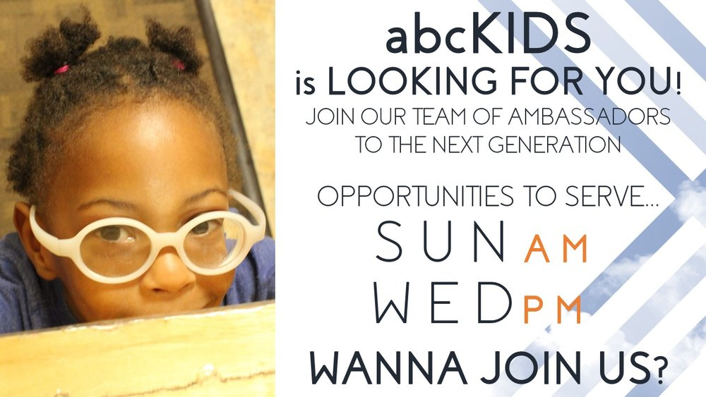 Click Here to Explore Serving with our abcKIDS Team!