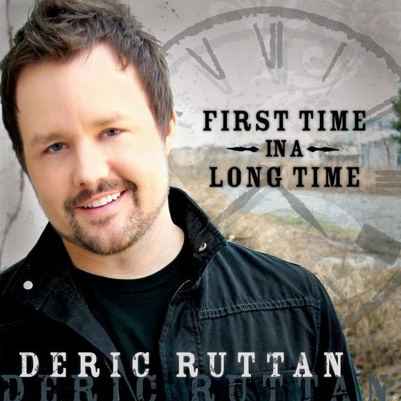 Deric Ruttan - First Time In A Long Time
