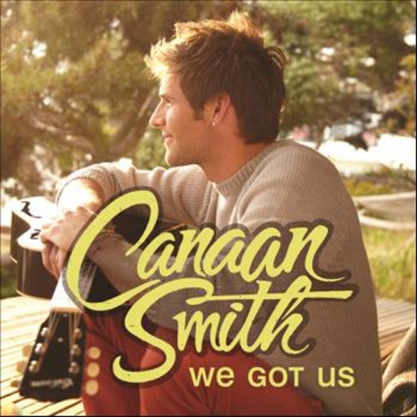 Canaan Smith - We Got Us