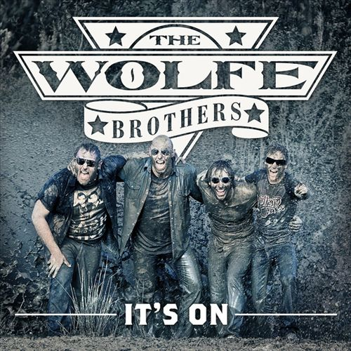 The Wolfe Brothers - It's On