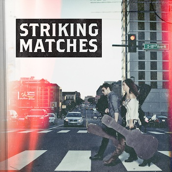 Striking Matches EP