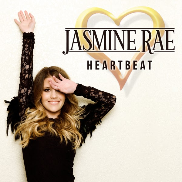 Jasmine Rae - Heartbeat