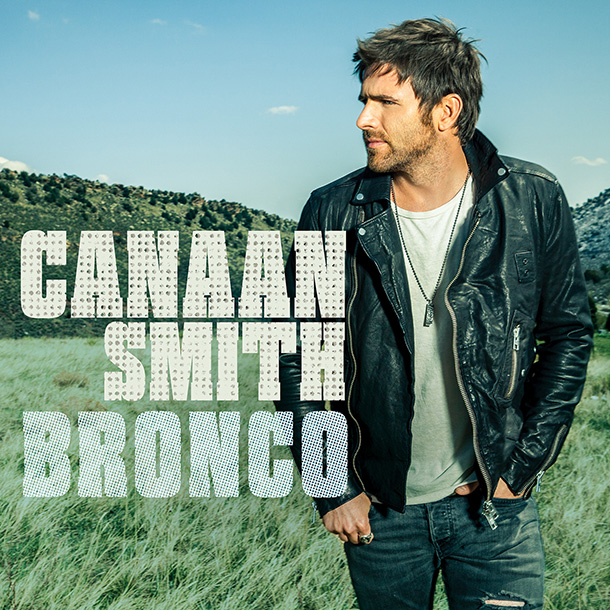 Canaan Smith - Bronco