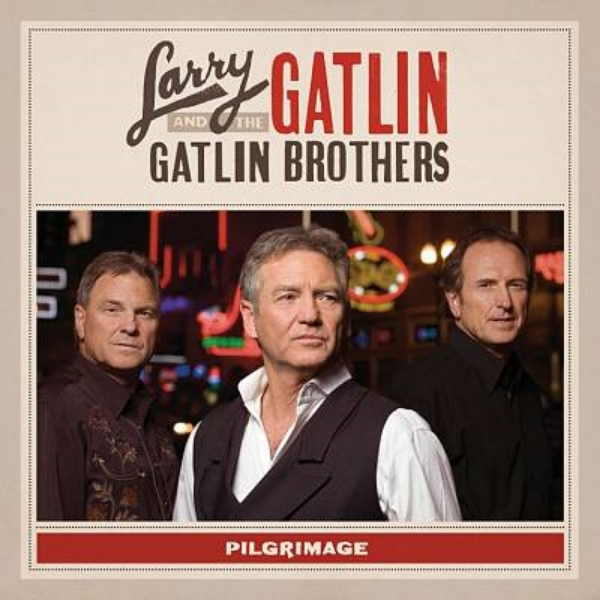 Larry Gatlin and the Gatlin Brothers - Pilgrimage