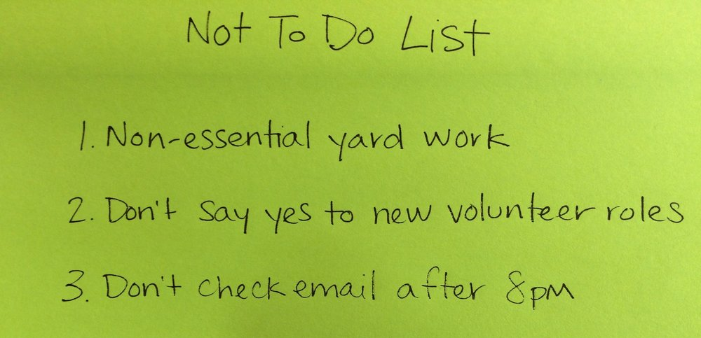 Brandi's Not-To-Do List: Non-essential yard work, Don't say yes to new volunteer opportunities, Don't check email after 8pm.)
