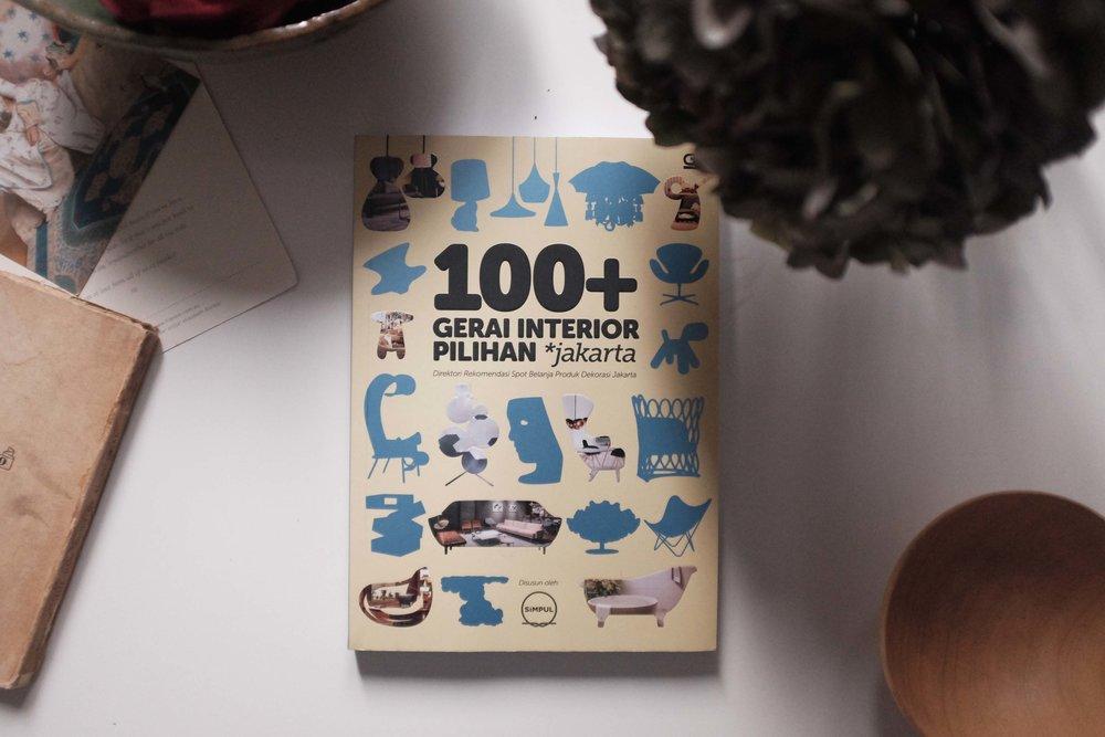 100+ Gerai Interior Pilihan Jakarta published by Gramedia Pustaka Utama
