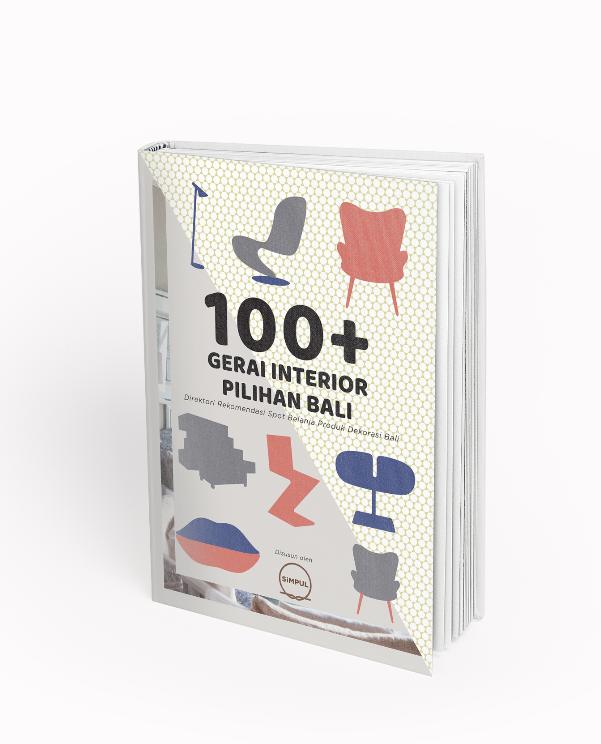 Upcoming: 100+ Gerai Interior Pilihan Bali