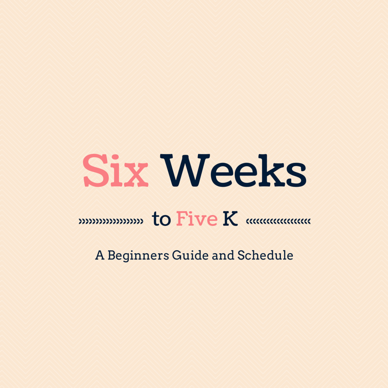 Six Weeks to Five K: A beginners Guide by Ferns & Peonies at www.fernsandpeonies.com