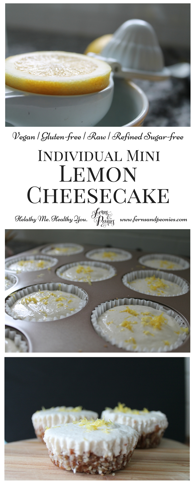 Vegan. Gluten-free. Raw. Refined Sugar-free. All that and easy to make. These Individual Mini Lemon Cheesecakes are cool and refreshingly delicious! Find the recipe on the blog at www.fernsandpeonies.com