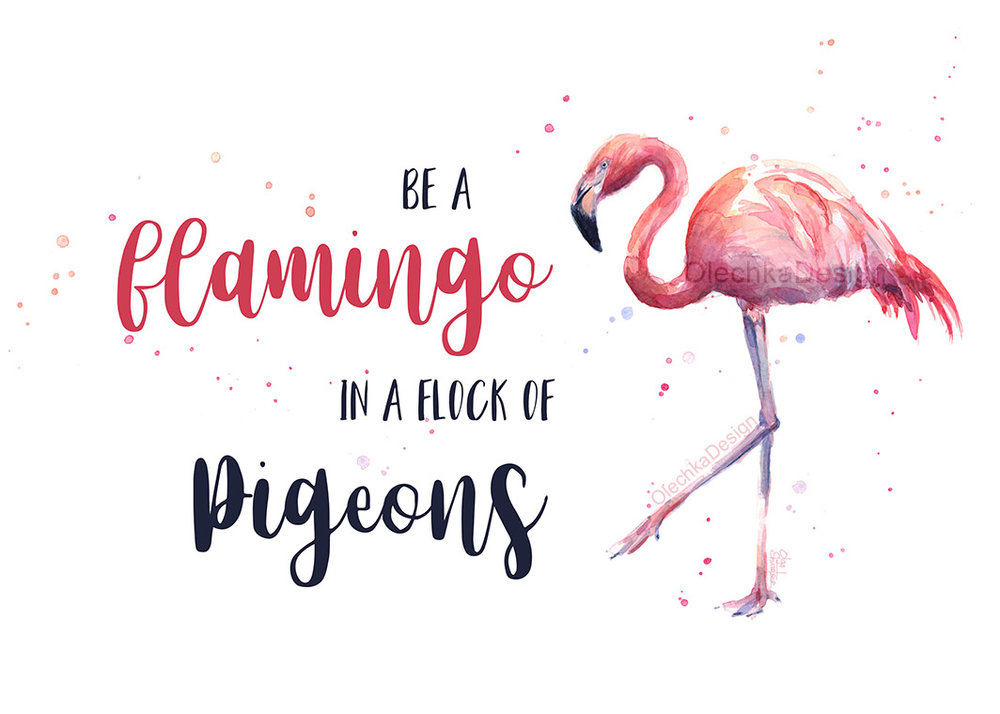 be-a-flamingo-in-a-flock-of-pigeons-art-print.jpg