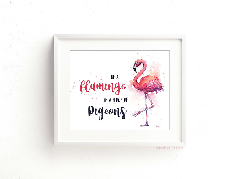 be-a-flamingo-in-a-flock-of-pigeons-print