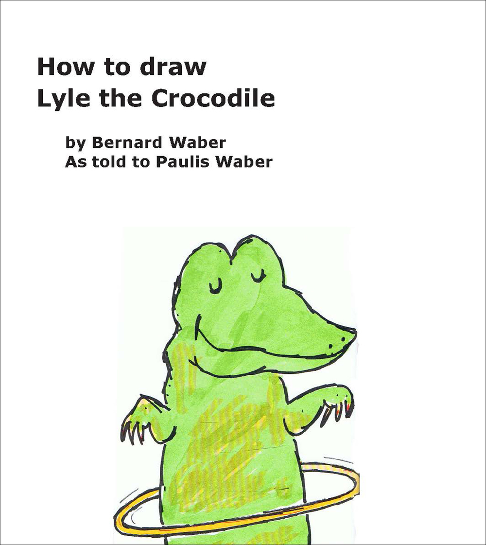 Draw Lyle the Crocodile