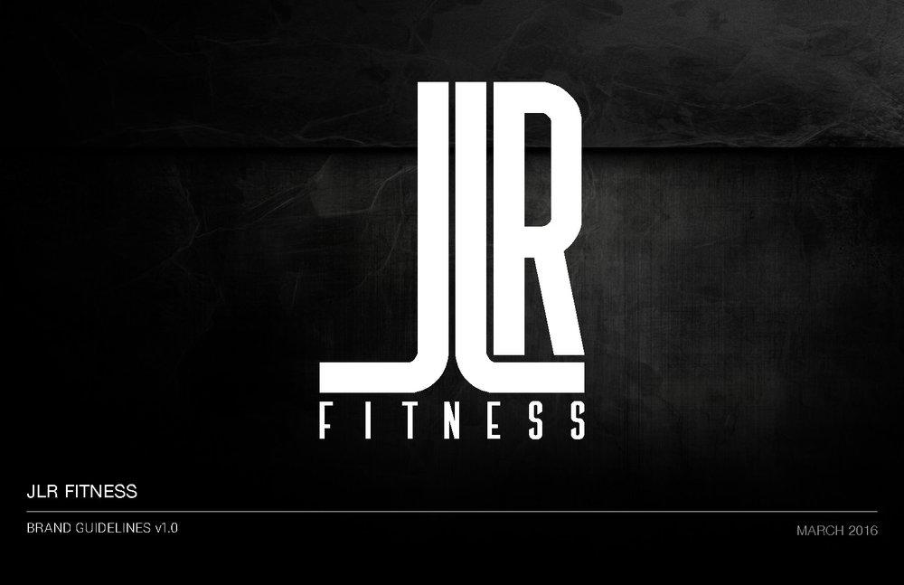 JLR_FITNESS_BRAND_GUIDLINES_v1.0_Page_1.jpg