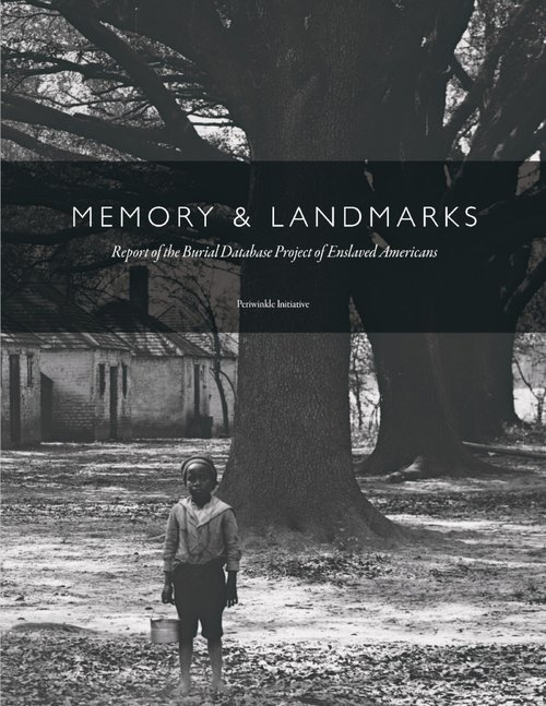 Memory & Landmarks: Report of the Burial Database Project
