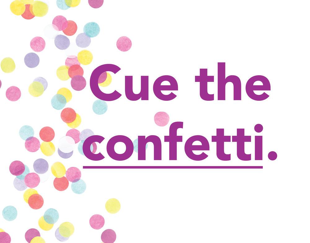 cue the confetti.jpg