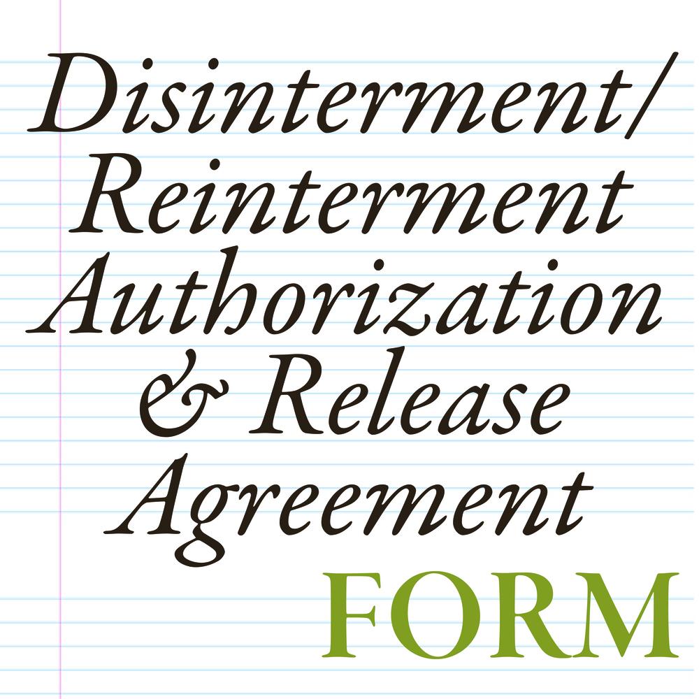 Disinterment Reinterment Authorization And Release Agreement