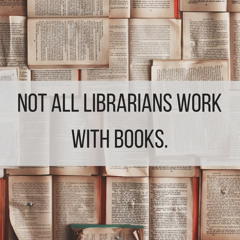 Not all librarians work with books. (1).jpg