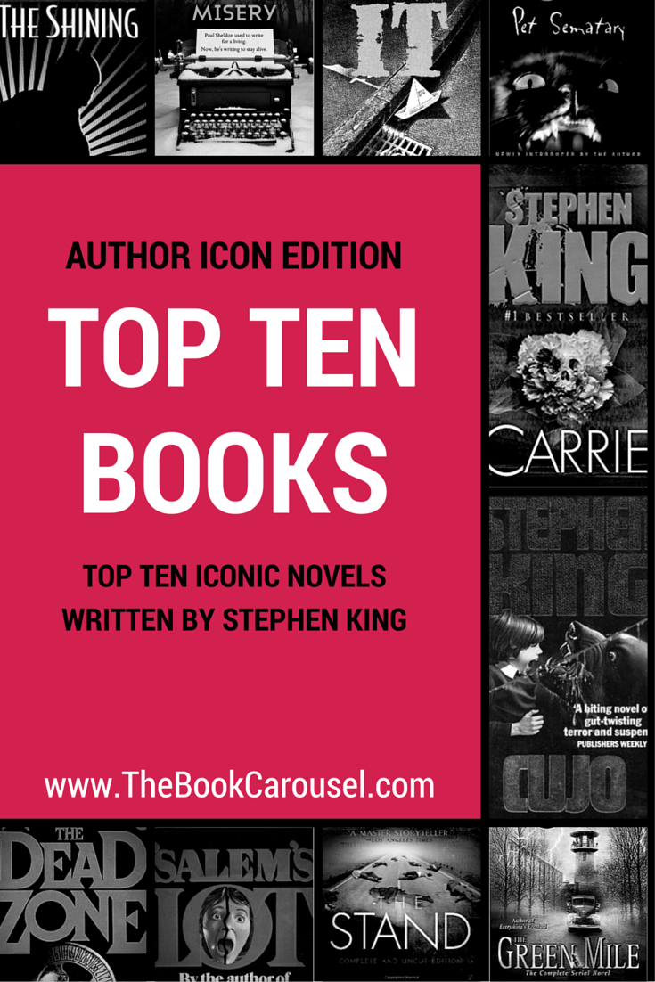 top ten iconic novels written by stephen king — the book carousel