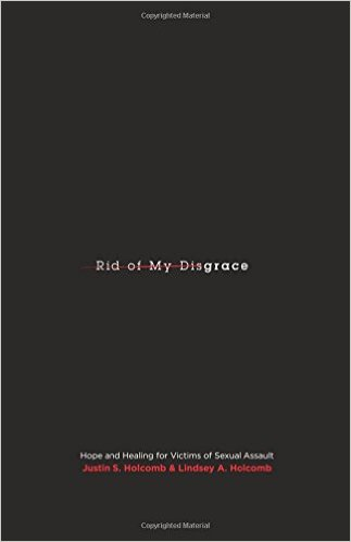 Rid Of My Disgrace, by Justin and Lindsey Holcomb