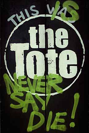 "The Tote ""Never Say Die"" Doors Courtesy of The Tote"
