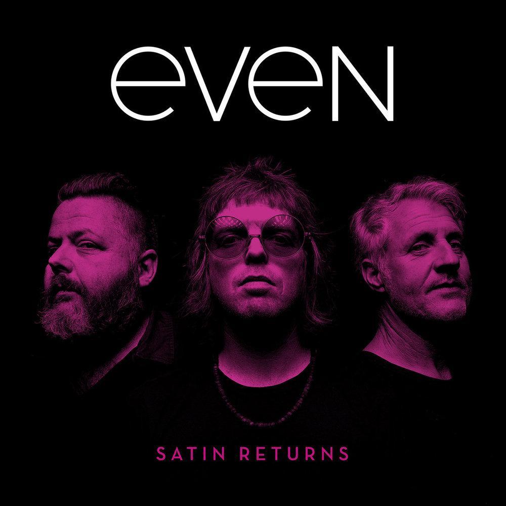 "Even ""Satin Returns"""