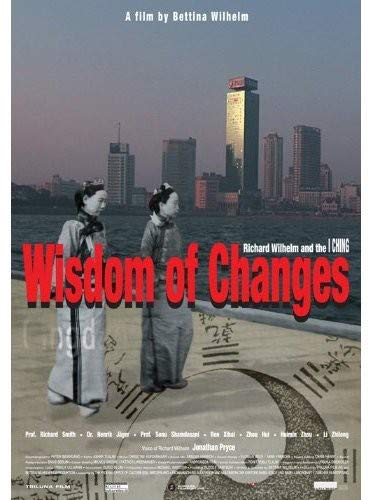 Image of DVD as available at Amazon.com.au  https://www.amazon.com.au/Wisdom-Changes-Richard-Wilhelm-Ching/dp/B00BC0JFLC