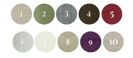 1. Natural Beige | 2. Asparagus Green | 3. Slate Blue | 4. Dark Chocolate Brown |  5. Velvet Red | 6. Birch | 7. Vanilla | 8. Golden Dust | 9. Plum | 10. Champagne