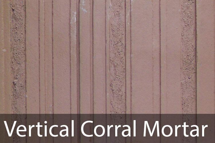 Vertical-Corral-Mortar.jpg