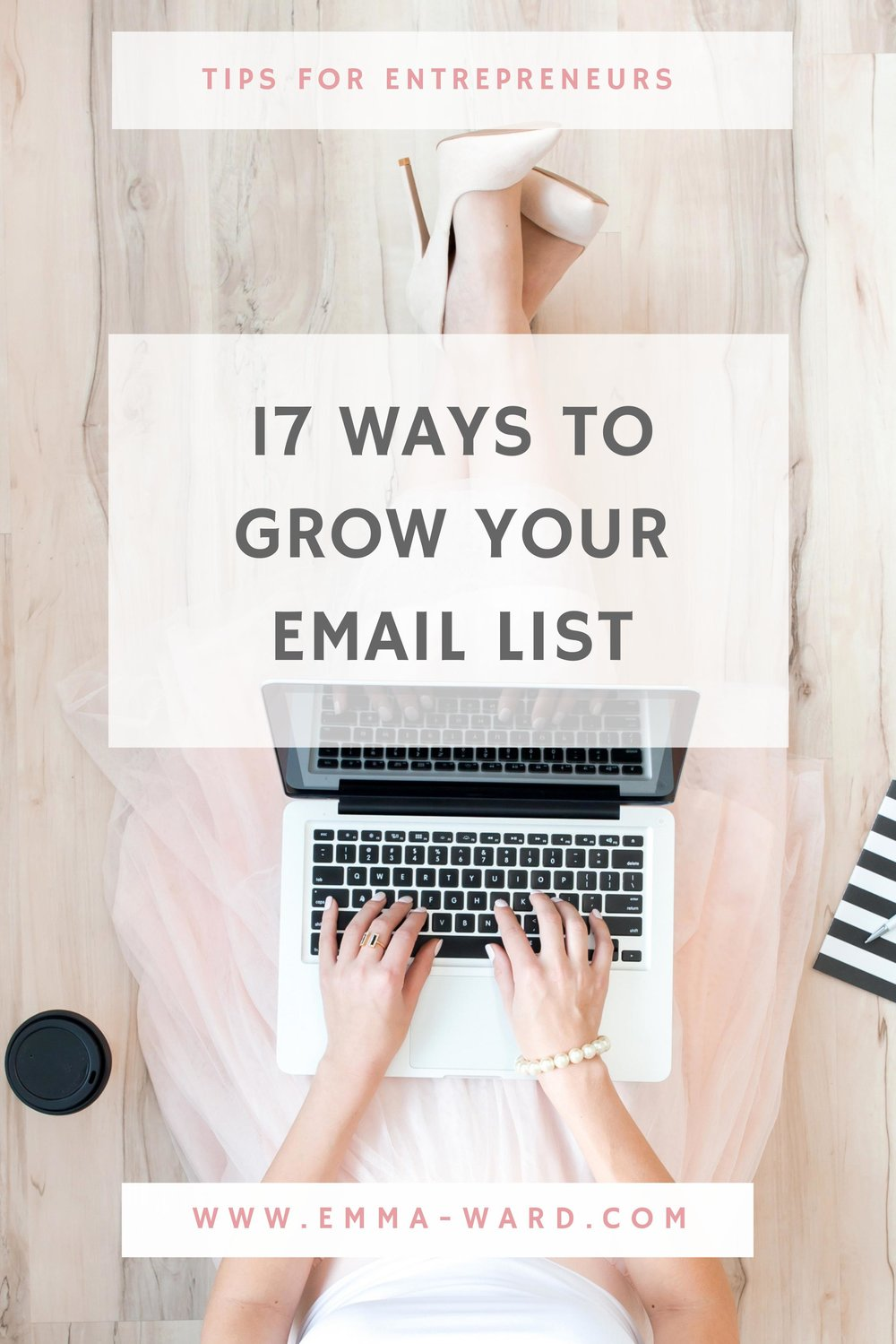 17 ways to grow your email list.jpg