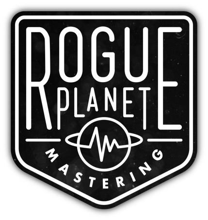Rogue Planet Mastering