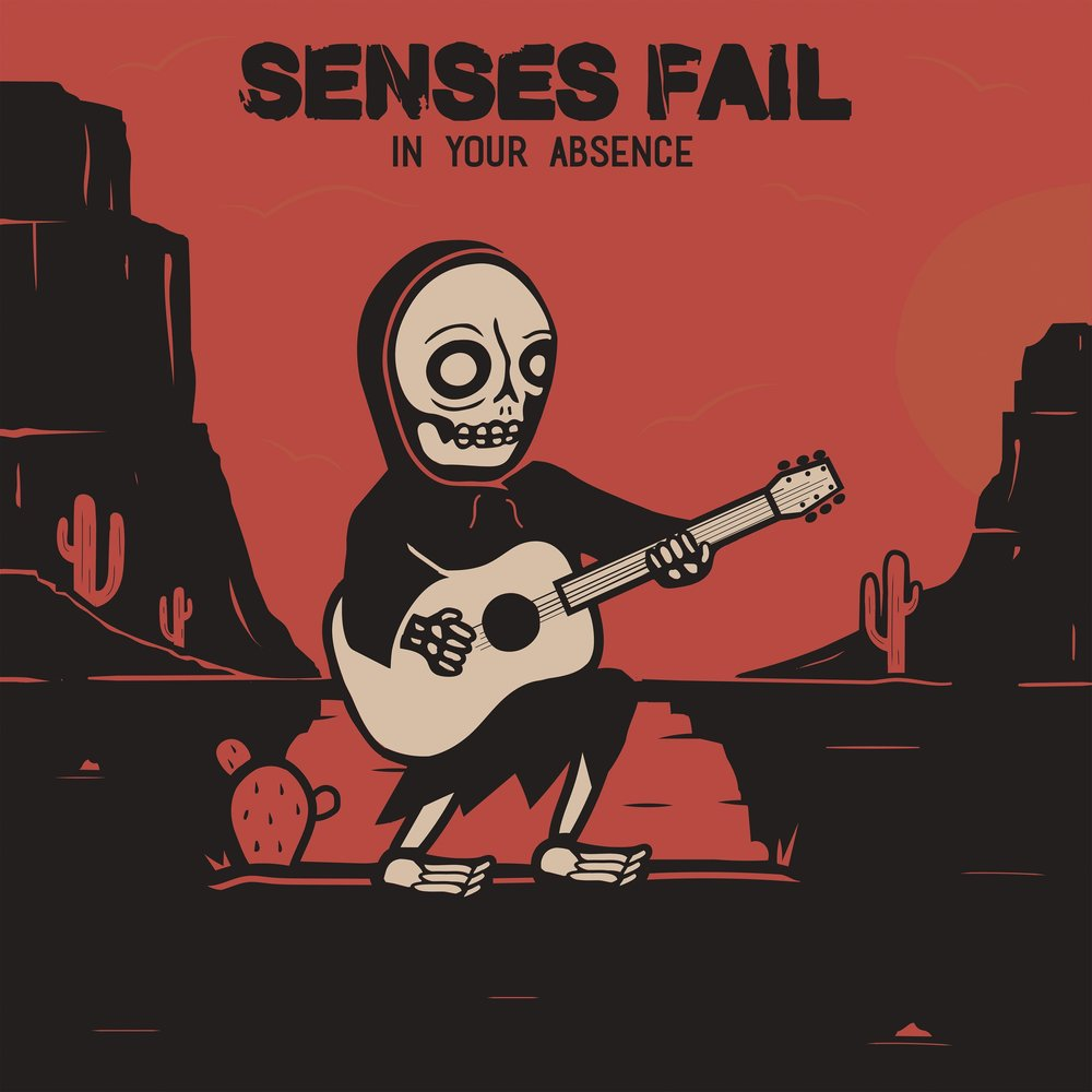 "Copy of Senses Fail<br>""In Your Absence"""