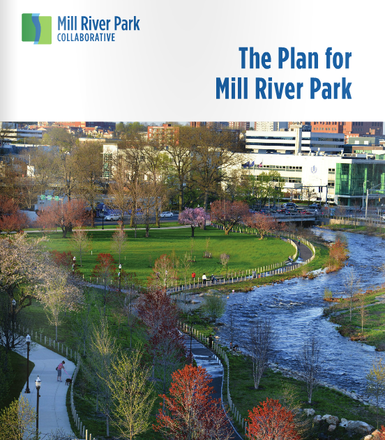 revised masterplan for mill river park & greenway created in 2014