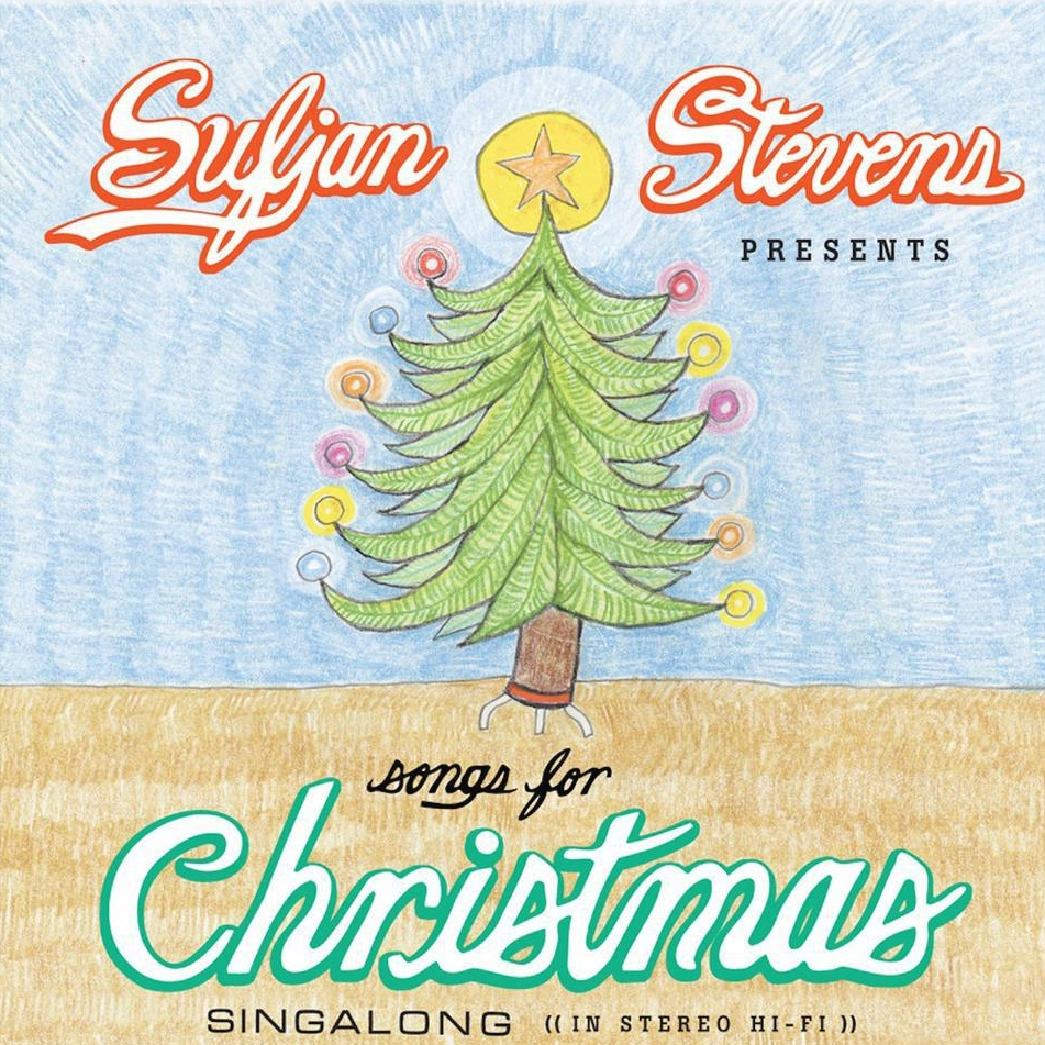 Songs for Christmas – Sufjan Stevens