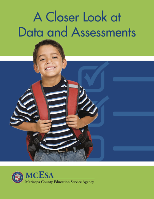 Click to open or download A Closer Look at Data and Assessments