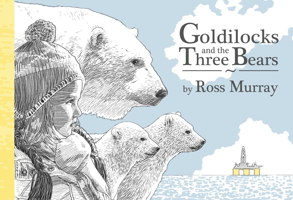 Ross Murray's cover art Goldilocks and the Three Bears