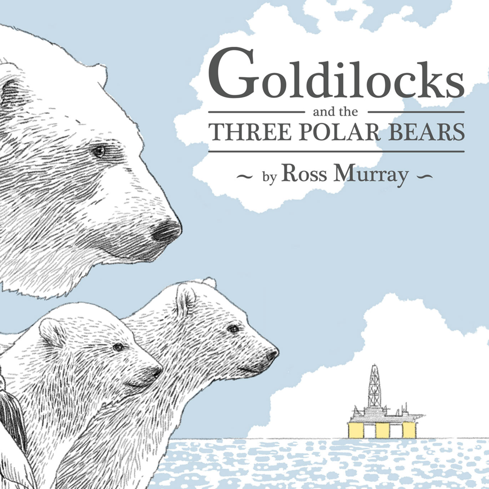 GOLDILOCKS AND THE THREE POLAR BEARS  $15.99