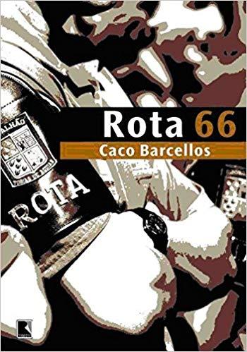 Capa do livro Rota 66 de Caco Barcellos