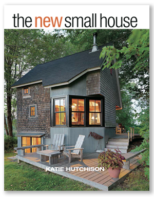 Look for my book The New Small House from The Taunton Press at retailers near you, starting October 20, 2015. Find it locally on Indiebound, or order it on Amazon, Barnes & Noble or Powell's today.