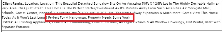 Unless property is in really rough shape and needs serious non-cosmetic renovations, as a seller I would avoid this language – the pictures looks like it's just dated – most people expect this now