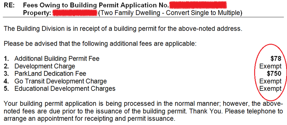 Here's a recent permit letter from the City of Hamilton indicating the outstanding fees owing on one of my client's properties. Notice all the exemption in fees that would have been charged in the past - potentially saving you $10,000+